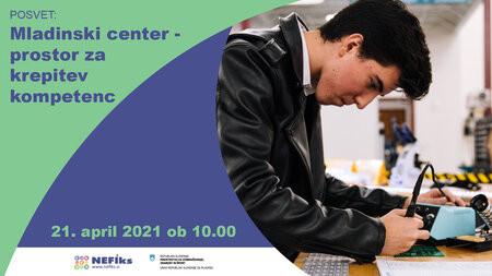 Posvet: Mladinski center – prostor za krepitev kompetenc