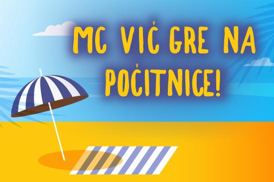 Poletno zaprtje MC Vič