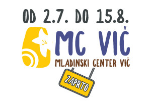 Med 20. julijem in 15. avgustom je MC Vič zaprt